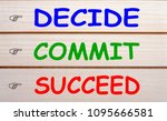 decide  commit and succeed... | Shutterstock . vector #1095666581