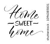 sweet home lettering.... | Shutterstock .eps vector #1096385831