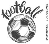 football  soccer ball  sports... | Shutterstock .eps vector #1097012981
