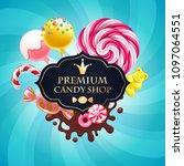 candies poster. sweet shop.... | Shutterstock .eps vector #1097064551