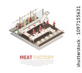 meat factory isometric... | Shutterstock .eps vector #1097155631