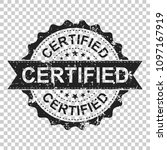 certified scratch grunge rubber ... | Shutterstock .eps vector #1097167919