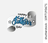 happy father's day lettering... | Shutterstock .eps vector #1097193671