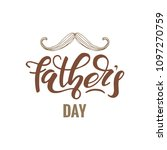 happy fathers day lettering... | Shutterstock .eps vector #1097270759