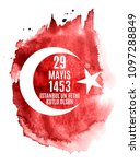 29 may day of istanbul'un fethi ... | Shutterstock .eps vector #1097288849