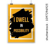 i dwell in possibility.... | Shutterstock .eps vector #1097296925