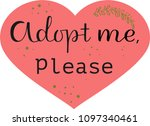 adopt me  please the... | Shutterstock .eps vector #1097340461