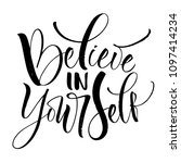believe in yourself lettering....   Shutterstock .eps vector #1097414234