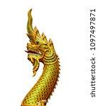 naga statue in beautiful... | Shutterstock . vector #1097497871
