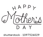 happy mothers day typography... | Shutterstock .eps vector #1097526029