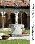 Small photo of Vicenza, Italy - April 22, 2018: old well in the ancient Cloister of the convent of Saint Lawrence called Chiostro di San Lorenzo in Italian Language
