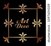 art deco ornamental decorative... | Shutterstock .eps vector #1097654339