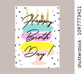 happy birthday cake card design.... | Shutterstock .eps vector #1097773421