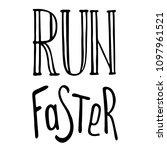 run motivation phrase  slogan.... | Shutterstock .eps vector #1097961521