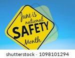 june is national safety month ... | Shutterstock . vector #1098101294
