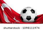 soccer ball on the flag of... | Shutterstock . vector #1098111974