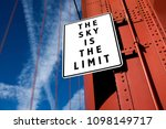 the sky is the limit... | Shutterstock . vector #1098149717
