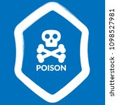 poison and shield.protection... | Shutterstock .eps vector #1098527981