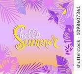 hello summer  lettering on the... | Shutterstock .eps vector #1098607361