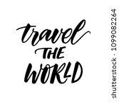 travel the world. motivational... | Shutterstock .eps vector #1099082264