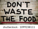 don't waste the food  | Shutterstock . vector #1099238111