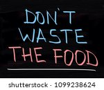 don't waste the food  | Shutterstock . vector #1099238624
