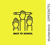 back to school icon. hand with... | Shutterstock .eps vector #1099336751