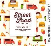 street food festival flyer  ... | Shutterstock .eps vector #1099540457