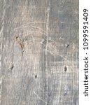 gray wooden surface  floor ... | Shutterstock . vector #1099591409