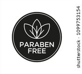 paraben free icon. isolated... | Shutterstock .eps vector #1099753154
