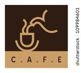 cafe sign  coffee cup with... | Shutterstock .eps vector #109984601
