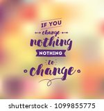 if you change nothing  nothing... | Shutterstock .eps vector #1099855775