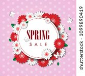 spring sale background with... | Shutterstock .eps vector #1099890419