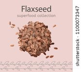 flaxseeds image isolated on a... | Shutterstock .eps vector #1100073347
