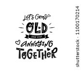 lets grow old and very annoying ... | Shutterstock .eps vector #1100170214