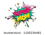 super mom mother day wow comic... | Shutterstock .eps vector #1100236481