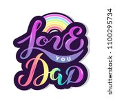 Love You Dad Text With Rainbow...