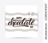 hand drawn happy chocolate day... | Shutterstock .eps vector #1100419247
