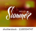 hello summer handwritten... | Shutterstock .eps vector #1100534747