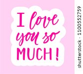 i love you so much ... | Shutterstock .eps vector #1100552759