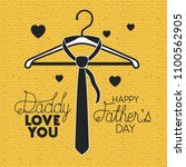 happy fathers day with necktie... | Shutterstock .eps vector #1100562905