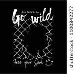 go wild slogan with broken... | Shutterstock .eps vector #1100842277