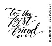 to the best friend ever words.... | Shutterstock .eps vector #1101001184