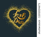 love you dad text isolated on... | Shutterstock .eps vector #1101024671