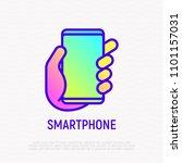 smartphone in hand thin line... | Shutterstock .eps vector #1101157031