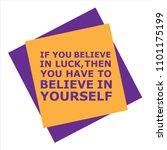 believe in luck   believe in... | Shutterstock .eps vector #1101175199