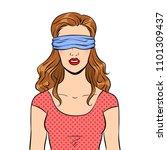 Stock vector blindfolded girl pop art retro vector illustration masterpiece metaphor isolated image on white 1101309437