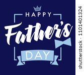 happy father s day  vector... | Shutterstock .eps vector #1101401324