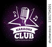 shiny karaoke club label design.... | Shutterstock . vector #1101734201