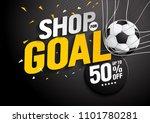 shop for goal sale  vector... | Shutterstock .eps vector #1101780281